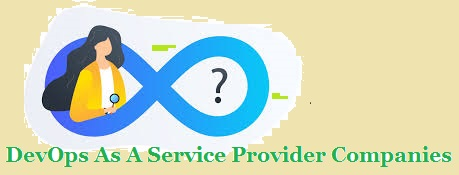 DevOps As A Service Provider Companies