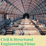 Best Structural Engineering Firms | Top Civil Engineering Companies
