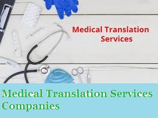 Medical Translation Services Companies