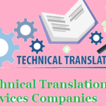Top 10 Best Technical Translation Services Companies