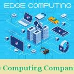 Top 10 Best Edge Computing Companies