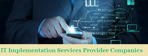 IT Implementation Services Provider Companies