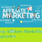 Top 10 Best Affiliate Marketing Agencies and Companies