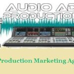Top 10 Best Audio Production Marketing Agencies