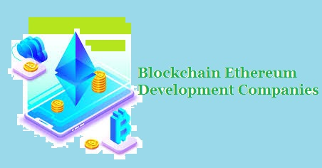 Blockchain Ethereum Development Companies