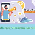 Top 10 Best Influencer Marketing Agencies
