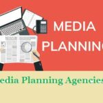 Top 10 Best Media Planning Agencies