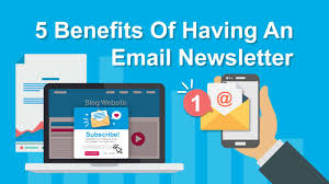 Benefits of Newsletter for a Website