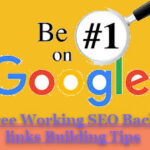 Free Working SEO Backlinks Building Tips