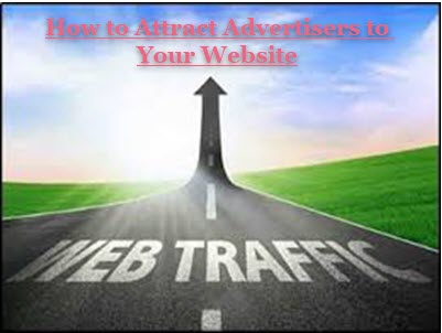 How to Attract Advertisers to Your Website