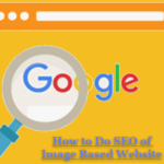 How to Do SEO of Image Based Website