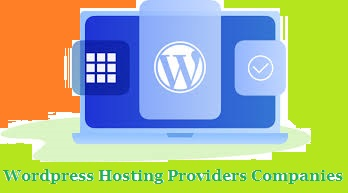 Wordpress Hosting Providers Companies