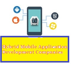 Hybrid Mobile Application Development Companies