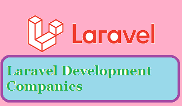 Laravel Development Companies