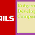 Top 10 Best Ruby on Rails Development Companies