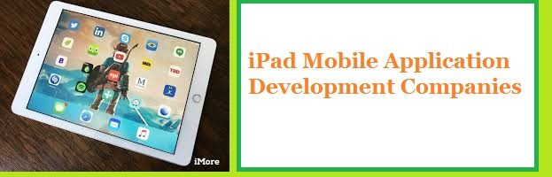 iPad Mobile Application Development Companies