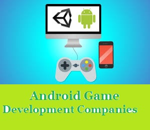 Android Game Development Companies
