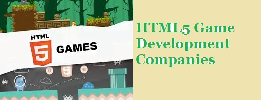 HTML5 Game Development Companies