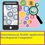 Top 10 Best Entertainment Mobile App Development Companies