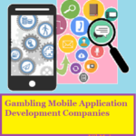 Top 10 Best Gambling Mobile App Development Companies