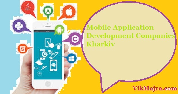 Mobile Application Development Companies Kharkiv