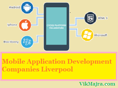 Mobile Application Development Companies Liverpool
