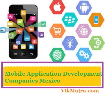 Mobile Application Development Companies Mexico