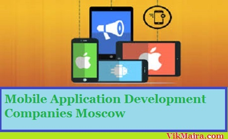Mobile Application Development Companies Moscow