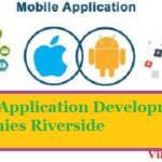 Top 10 Best Mobile App Development Companies in Riverside
