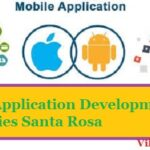 Top 10 Best Mobile App Development Companies in Santa Rosa