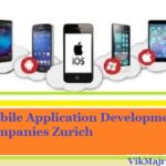 Top 10 Best Mobile App Development Companies in Zurich