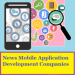 News Mobile Application Development Companies