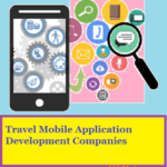 Top 10 Best Travel Mobile App Development Companies