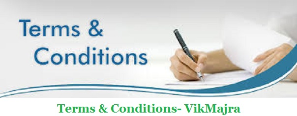 Terms & Conditions- VikMajra