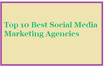 Top 10 Best Social Media Marketing Agencies