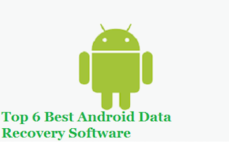 Top 10 Best Android Data Recovery Software