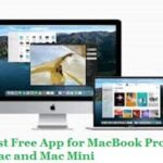 List of Best Free App for MacBook Pro, iMac and Mac Mini