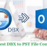 List of Top 5 DBX to PST Converter Software