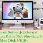 "How to Solve ""External Hard Drive Not Showing Up Mac Disk Utility"" Error"