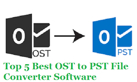 Top 10 Best Free OST to PST Converter Software